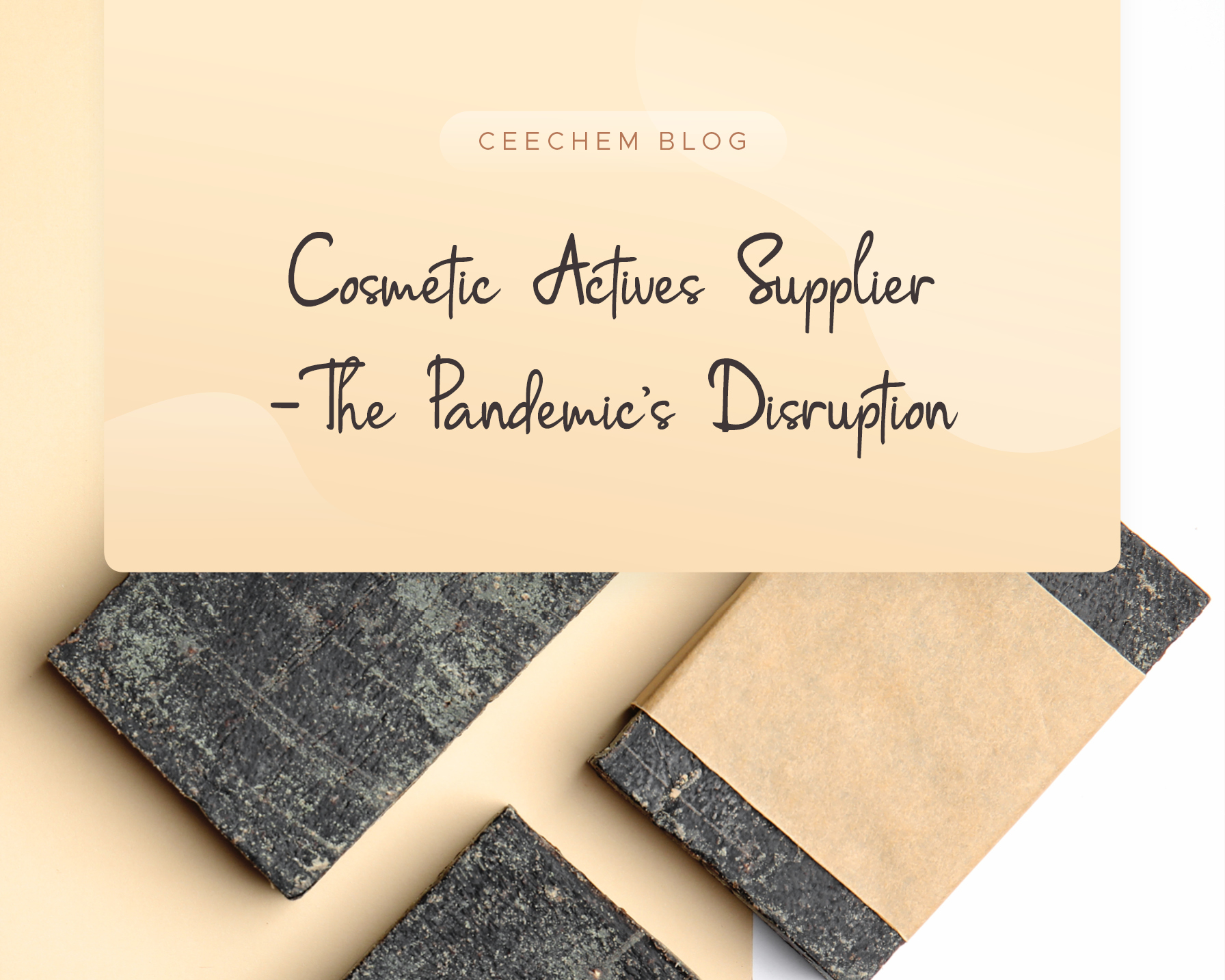 Cosmetic Actives Supplier -The Pandemic's Disruption