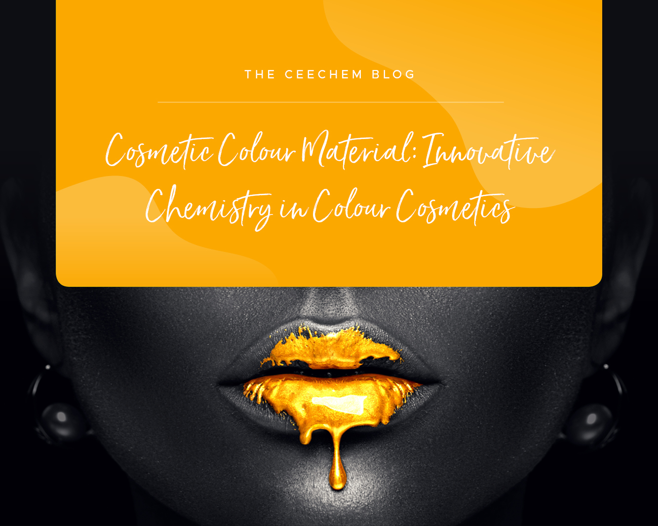 Cosmetic Colour Material: Innovative Chemistry in Colour Cosmetics