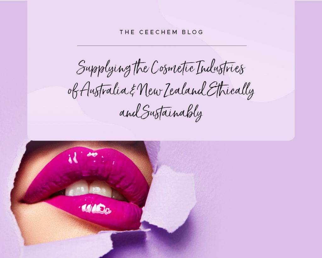 Ceechem: Supplying the Cosmetic Supplies Australia & New Zealand Industries Ethically and Sustainably