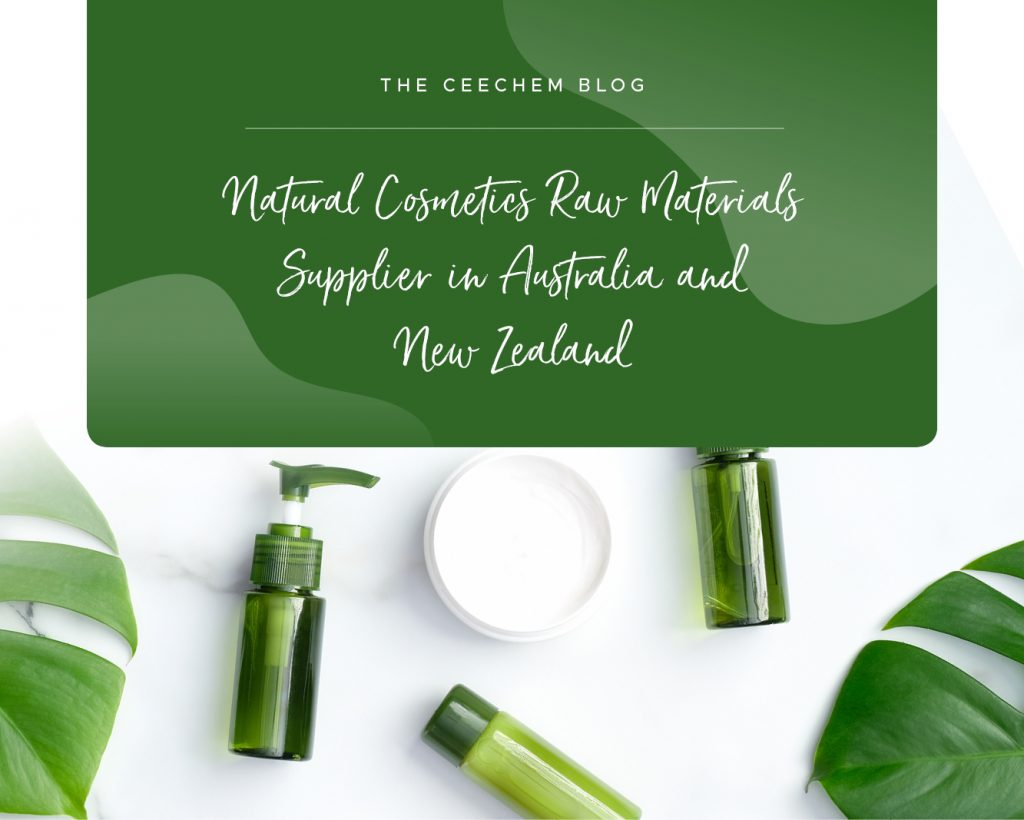 Natural Cosmetics Raw Materials Supplier in Australia and New Zealand