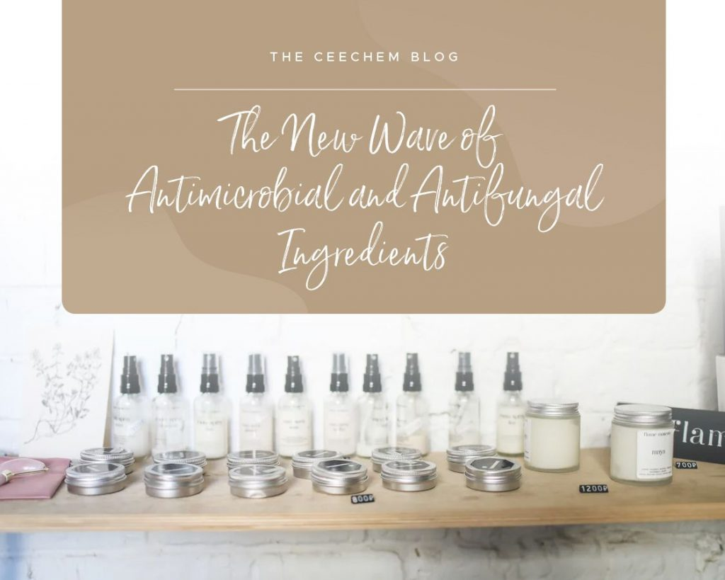 The New Wave of Antimicrobial and Antifungal Ingredients